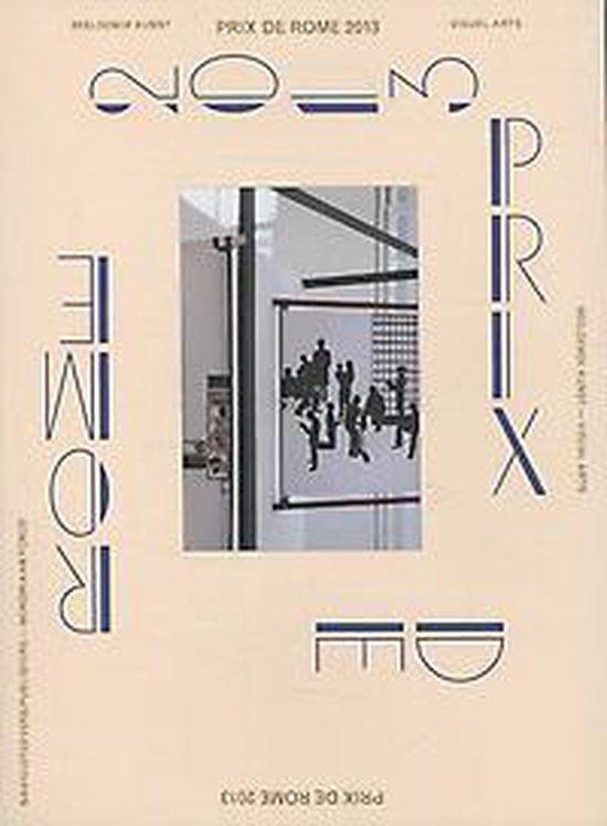 Prix De Rome 2013 - Stefan Kuiper  