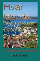 Hvar Islands Travel and Tourism, Croatia Environment