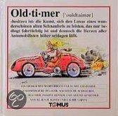 Oldtimer. Ein Fröhliches Wörterbuch