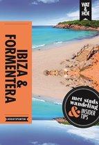Boek cover Wat & Hoe reisgids - Ibiza en Formentera van Wat & Hoe Hoogtepunten
