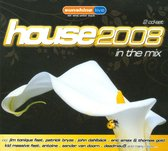 House 2008 - In The Mix