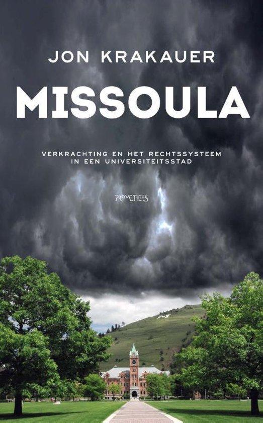 Missoula. Verkrachting en het rechtssysteem in een universiteitsstad - Jon Krakauer |