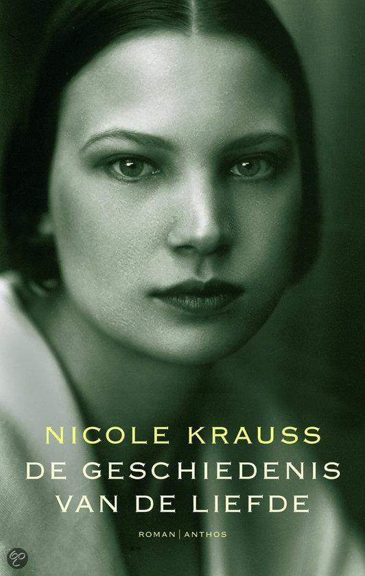 De Geschiedenis Van De Liefde - Nicole Krauss |