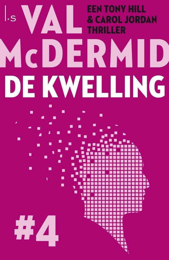De kwelling - Val McDermid |