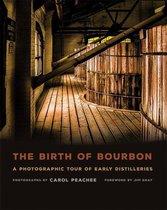 The Birth of Bourbon