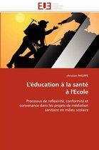 L'Education a la Sante A L'Ecole