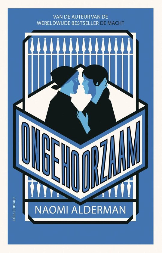 Ongehoorzaam - Naomi Alderman |