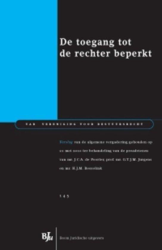 De toegang tot de rechter beperkt - Verslag - G.T.J.M. Jurgens |