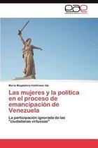 Las Mujeres y La Politica En El Proceso de Emancipacion de Venezuela