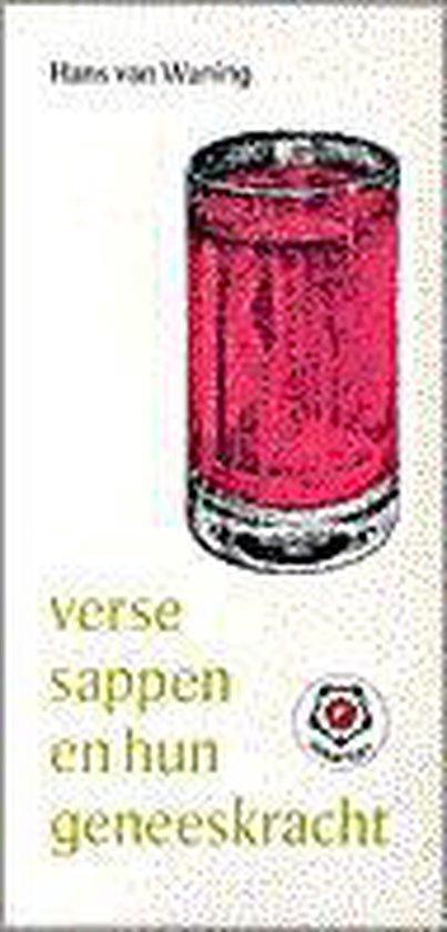Verse sappen en hun geneeskracht - Van Waning Hans |