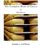 The Complete Book of Cheese