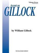 Accent on Gillock - Vol 7 Piano Book
