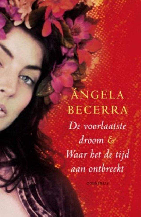 De Voorlaatste Droom - Angela Becerra |