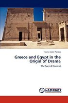 Greece and Egypt in the Origin of Drama