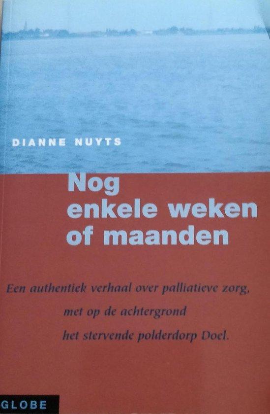 Nog enkele weken of maanden - Dianne Nuyts |