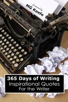 365 Days of Writing: Inspirational Quotes for the Writer