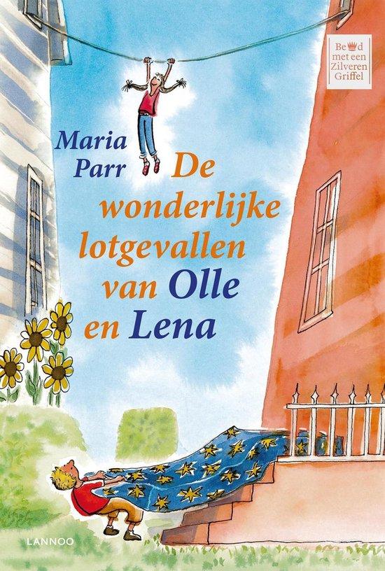 De wonderlijke lotgevallen van Olle en Lena - Maria Parr |