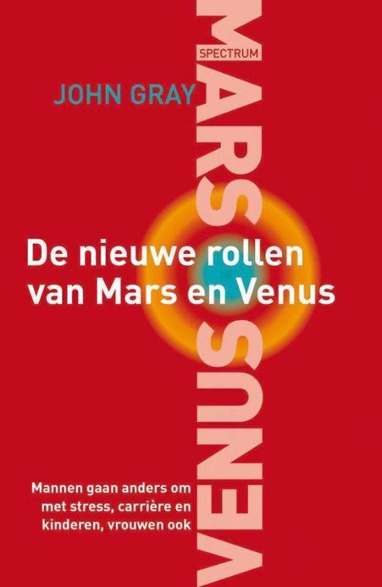 De Nieuwe Rollen Van Mars En Venus - John Gray  