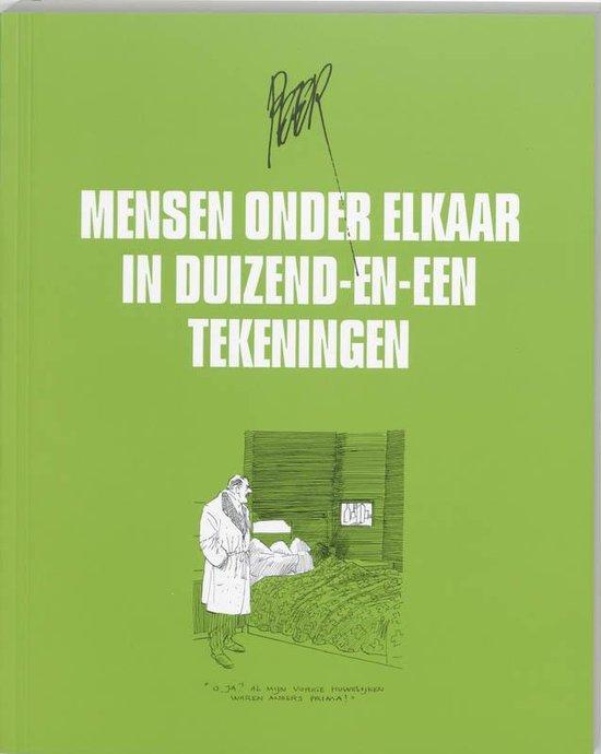Mensen Onder Elkaar In Duizend-En-Een Tekeningen - Peter van Straaten pdf epub