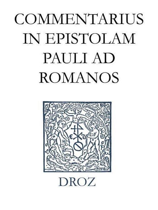 Boek cover Commentarius in Epistolam Pauli ad Romanos. Series II. Opera exegetica van Jean Calvin (Onbekend)