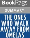 Boek cover The Ones Who Walk Away from Omelas by Ursula K. Le Guin Summary & Study Guide van Bookrags