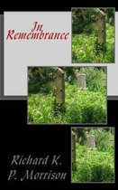 Boek cover In Remembrance van Richard K P Morrison