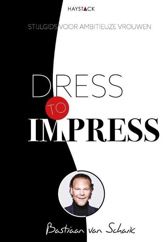 Dress to impress - Bastiaan van Schaik   Fthsonline.com