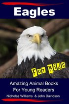 Eagles For Kids: Amazing Animal Books For Young Readers