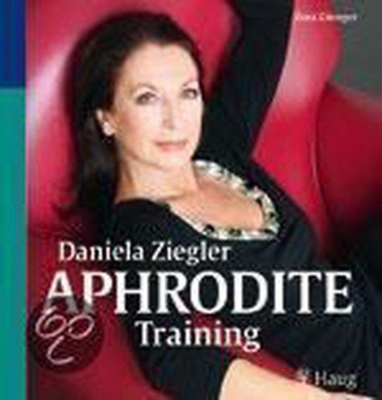 Boek cover Daniela Ziegler: Aphrodite-Training van Zora Gienger (Paperback)