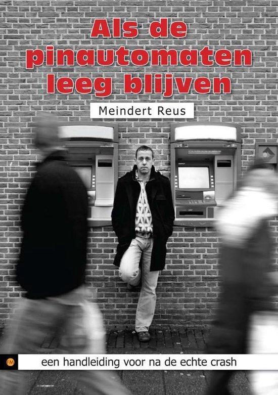 Als De Pinautomaten Leeg Blijven - Meindert Reus |