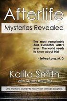 Afterlife Mysteries Revealed