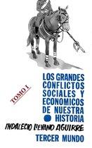 Grandes conflictos sociales y economicos de nuestra historia