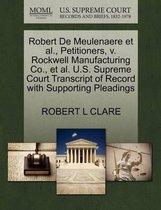 Robert de Meulenaere Et Al., Petitioners, V. Rockwell Manufacturing Co., Et Al. U.S. Supreme Court Transcript of Record with Supporting Pleadings