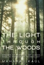 The Light Through the Woods