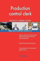 Production Control Clerk Red-Hot Career Guide; 2501 Real Interview Questions