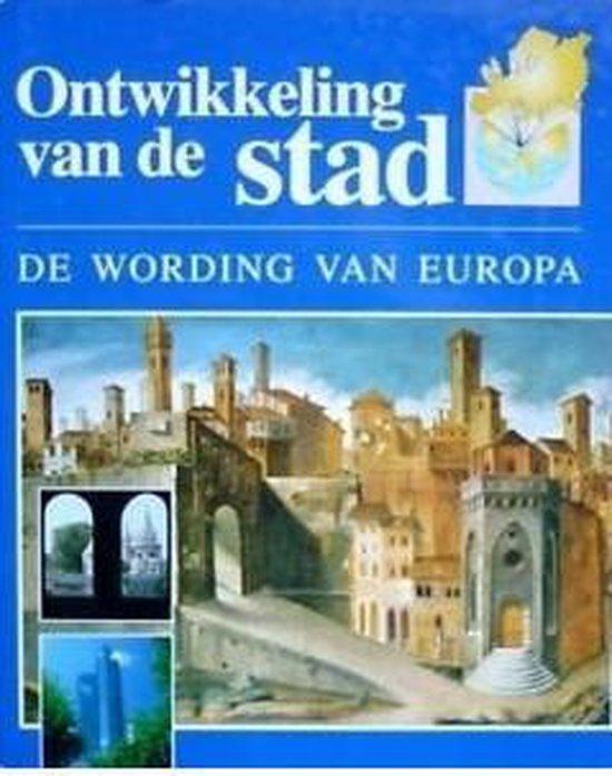Ontwikkeling van de stad - Marike Verschoor |