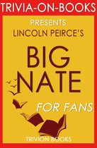 Big Nate by Lincoln Peirce (Trivia-on-Books)