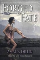 Forged by Fate