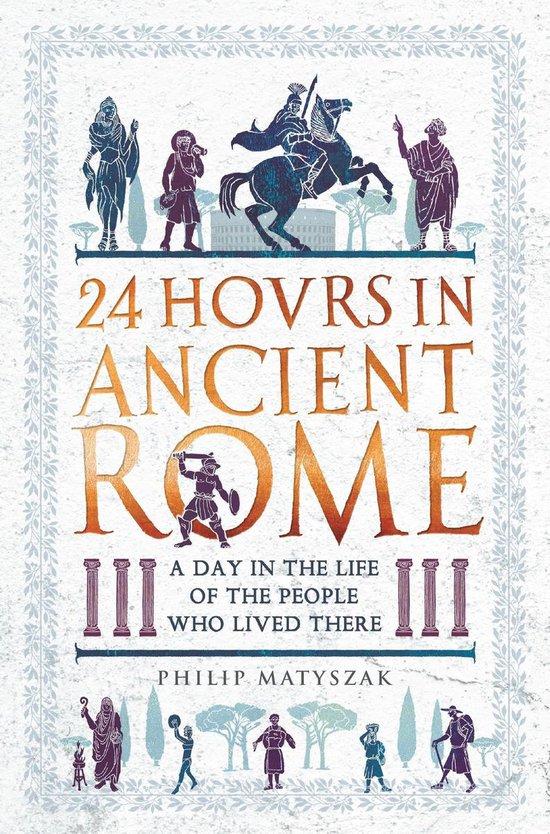 Afbeelding van 24 Hours in Ancient Rome