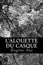 L'Alouette Du Casque