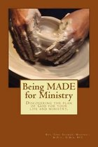 Being Made for Ministry
