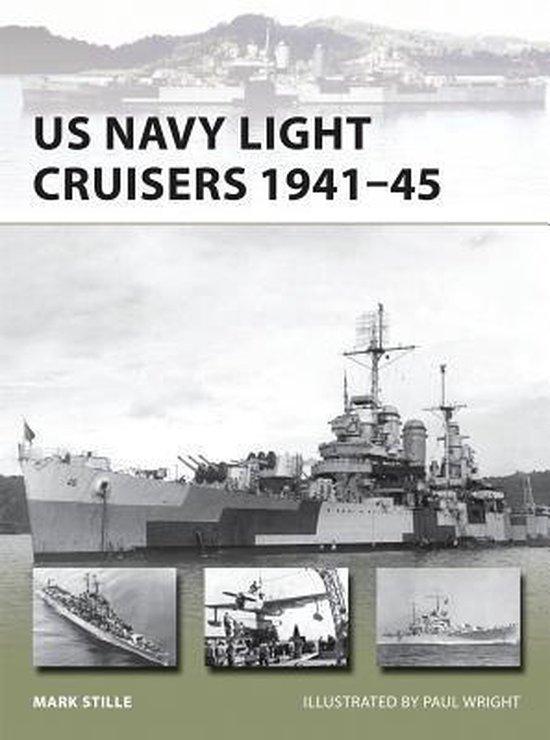 Boek cover US Navy Light Cruisers 1941-45 van Mark Stille (Paperback)