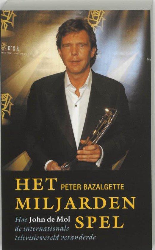 Het Miljardenspel - Peter Bazalgette |