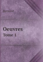 Oeuvres Tome 1