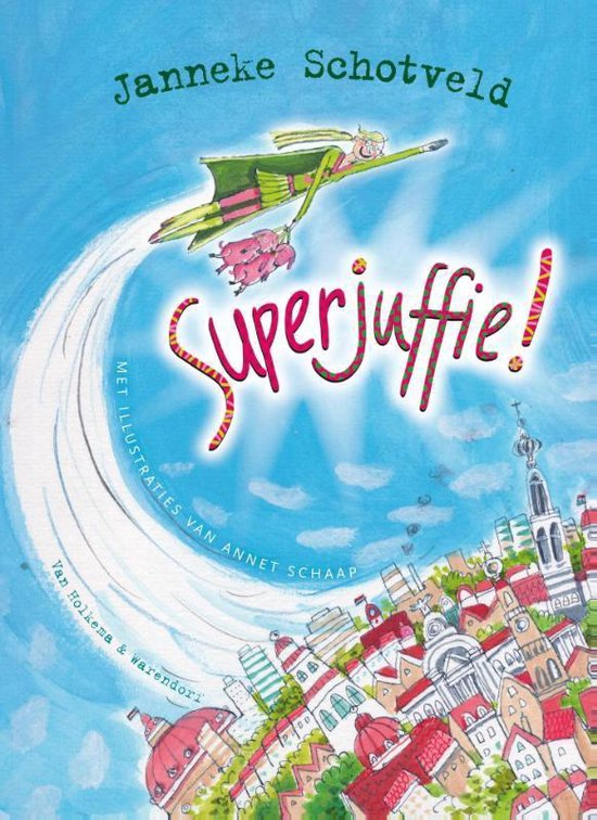 Superjuffie - Janneke Schotveld |
