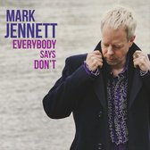 Everybody Says Don't