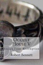 Occult House V