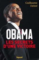 Boek cover Obama, les secrets dune victoire van Guillaume Debre