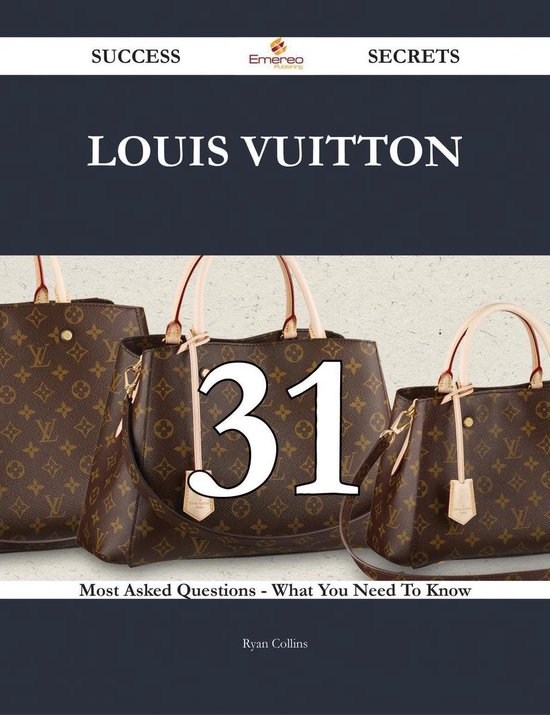 Boekomslag voor Louis Vuitton 31 Success Secrets - 31 Most Asked Questions On Louis Vuitton - What You Need To Know