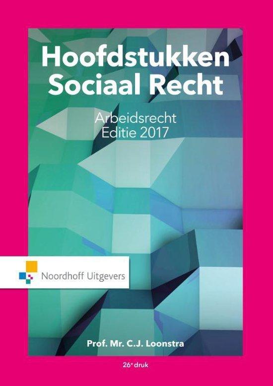 Boek cover Hoofdstukken sociaal recht 2017 van Prof.Mr.C.J. Loonstra (Paperback)